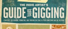 The Indie Artist's Guide to Gigging: Booking Strategies