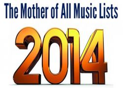Best of 2014: The Mother of All Music Lists from Bob Baker