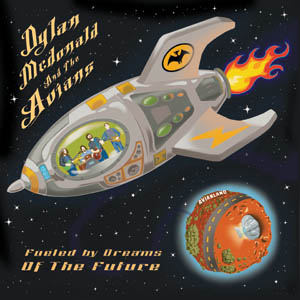 Dylan McDonald and The Avians CD