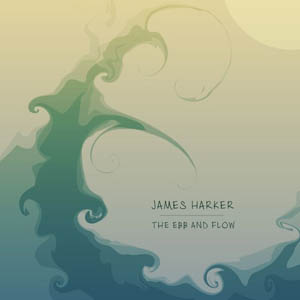 James Harker The Ebb and Flow