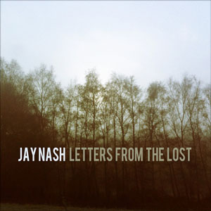 Jay Nash Letters from the Lost