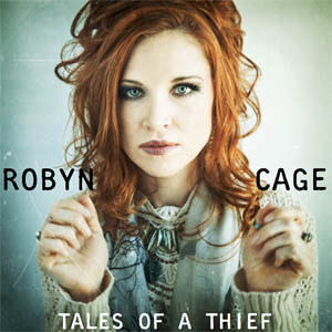 Robyn Cage Tales of a Thief