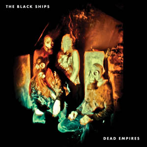 The Black Ships Dead Empires