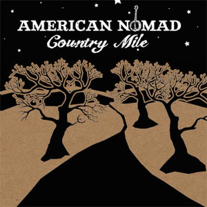 American Nomad Country Mile