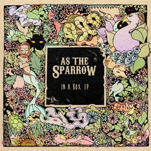 As the Sparrow In A Box