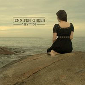 Jennifer Greer Hey Tide