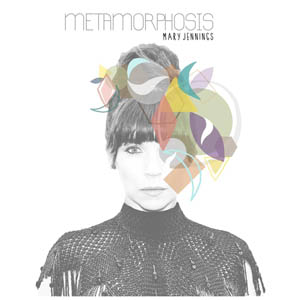 Mary Jennings - Metamorphosis