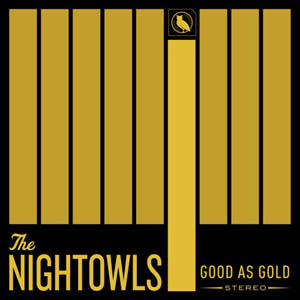 The Nightowls Good As Gold