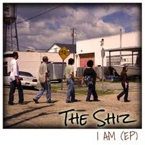 The Shiz - I AM