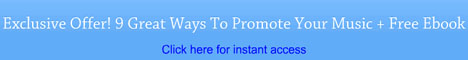 Exclusive Offer! 9 Great Ways to Promote Your Music